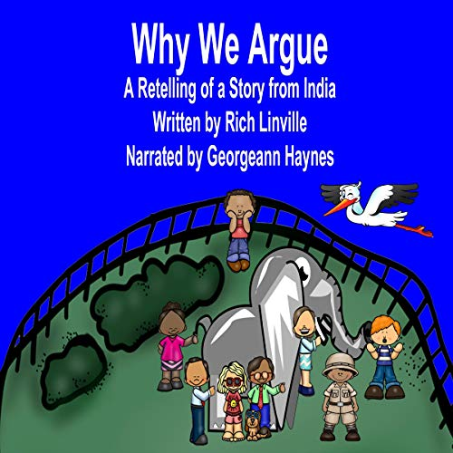 Why We Argue: A Retelling of a Story from India cover art
