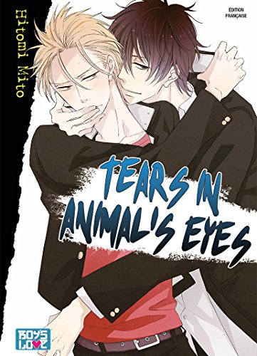 Tears in animal's eyes - Livre (Manga) - Yaoi