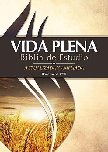 Compare Textbook Prices for Vida Plena Biblia de Estudio - Actualizada y Ampliada - Con Indice: Reina Valera 1960 Spanish Edition Expanded, Indexed, Updated Edition ISBN 9780736106498 by Life Publishers