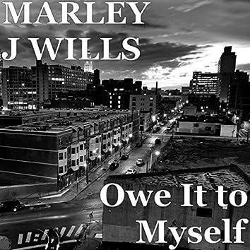 Owe It to Myself