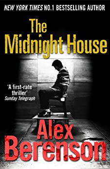 The Midnight House (John Wells Book 4) by [Alex Berenson]