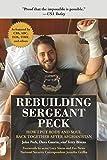 Rebuilding Sergeant Peck: How I Put Body and Soul Back Together After Afghanistan