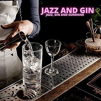 Jazz, Gin and Sunshine
