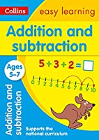 Collins Easy Learning Age 5-7 -- Addition and Subtraction Ages 5-7: New Edition