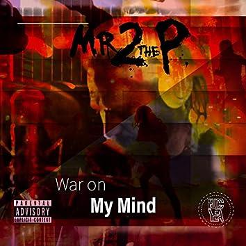 War on My Mind