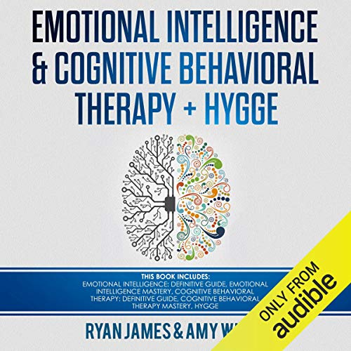 Emotional Intelligence and Cognitive Behavioral Therapy + Hygge: 5 Manuscripts audiobook cover art