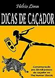 Dicas de caçador: Comemoração aos 50 mil pontos no The Hunter (Portuguese Edition)