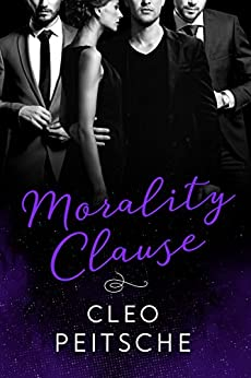 Morality Clause (Lawyers Behaving Badly Book 5) by [Cleo Peitsche]
