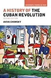 A History of the Cuban Revolution (Viewpoints / Puntos de Vista)