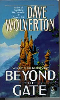 Beyond the Gate - Book #2 of the Golden Queen