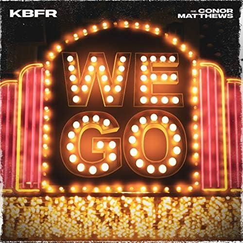 KBFR & Conor Matthews