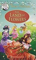 The Land of Flowers (Thea Stilton)