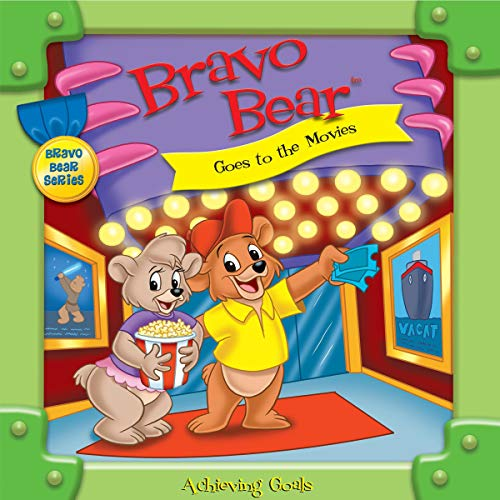 Bravo Bear Goes to the Movies Audiobook By Christian Hainsworth cover art