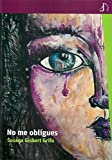 No me obligues