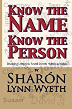 Know the Name; Know the Person: How a Name Can Predict Thoughts, Feelings and Actions