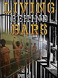 Living Behind Bars