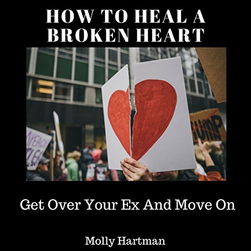 How to Heal a Broken Heart Audiobook By Molly Hartman cover art