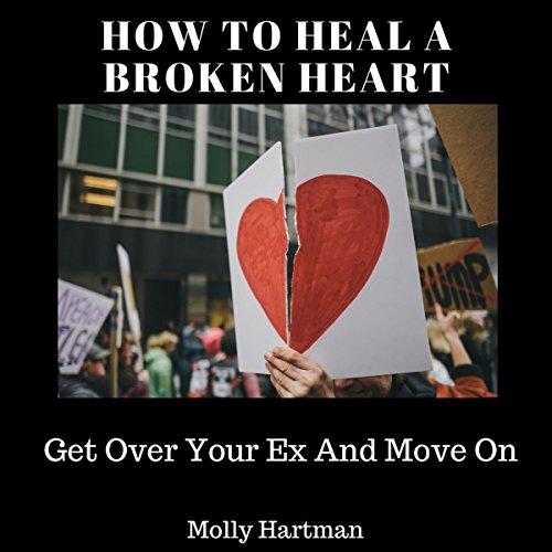How to Heal a Broken Heart audiobook cover art