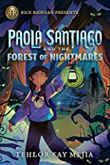 Paola Santiago and the Forest of Nightmares (A Paola Santiago Novel) Hardcover