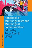 Handbook of Multilingualism and Multilingual Communication (Handbooks of Applied Linguistics) by Unknown(2009-08-28)