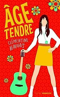 Âge tendre de Clémentine Beauvais 5182aQKWITL._SX195_