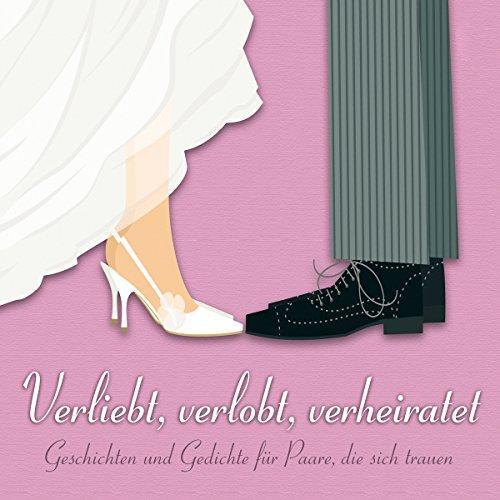 Verliebt, verlobt, verheiratet cover art