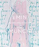 Tracey Emin / Edvard Munch. The Loneliness of the Soul (THE MUNCH MUSEU)