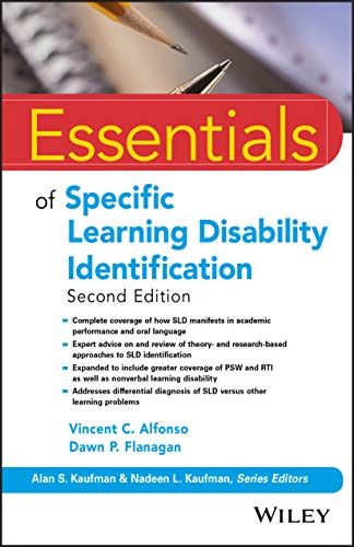 Compare Textbook Prices for Essentials of Specific Learning Disability Identification Essentials of Psychological Assessment 2 Edition ISBN 9781119313847 by Alfonso, Vincent C.,Flanagan, Dawn P.