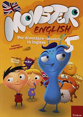 Monster english. Per diventare «mostri» in inglese. Con adesivi: 5
