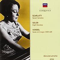 Scarlatti & Soler: Sonatas by ALICIA DE LARROCHA (2014-03-25)
