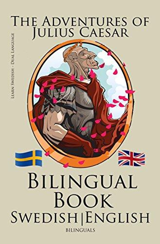Learn Swedish - Bilingual Book (Swedish - English) The Adventures of Julius Caesar (English Edition)