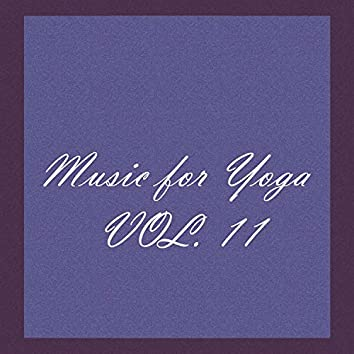 Music For Yoga, Vol. 11