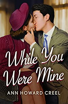 While You Were Mine by [Ann Howard Creel]