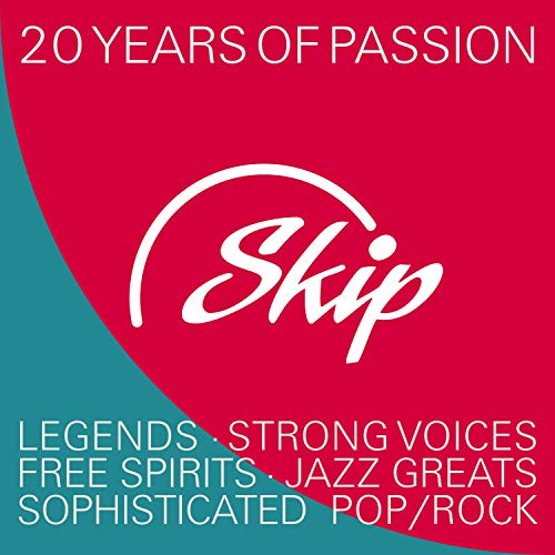 Skip Records - 20 Years of Passion (Tracks from Legends, Strong Voices, Free Spirits and Jazz Greats)