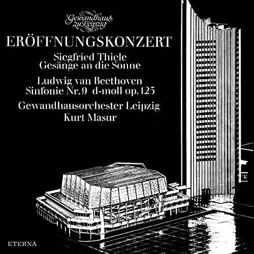 Gewandhausorchester Leipzig, Kurt Masur, Peter Schreier, Rundfunkchor Leipzig, Gewandhauschor Leipzig, Thomanerchor Leipzig & GewandhausKinderchor