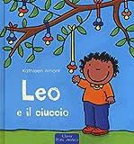 Leo e il ciuccio. Ediz. a colori