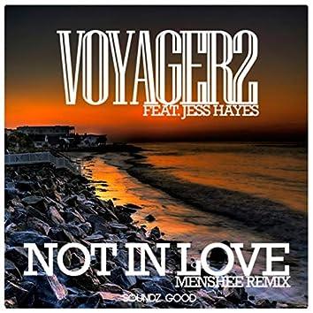 Not In Love (Menshee Remix)