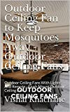 Outdoor Ceiling Fan to Keep Mosquitoes Away - Outdoor Ceiling Fans : Outdoor Ceiling Fans With Lights And Remote - Flush Mount Outdoor Ceiling Fan