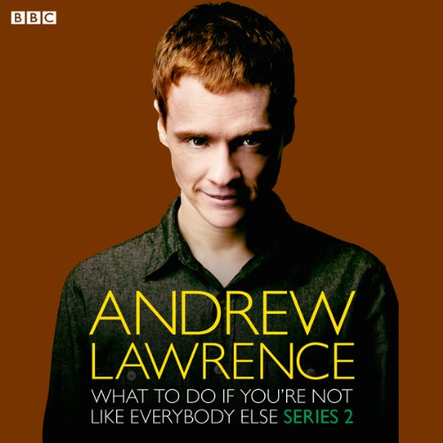 Andrew Lawrence: What To Do If You're Not Like Everbody Else Series 2 Titelbild