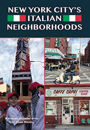 New York City's Italian Neighborhoods (Images of Modern America) (English Edition)