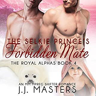 The Selkie Prince's Forbidden Mate: An MM Mpreg Shifter Romance      The Royal Alphas, Book 4              By:                                                                                                                                 J. J. Masters                               Narrated by:                                                                                                                                 John Solo                      Length: 7 hrs and 22 mins     2 ratings     Overall 5.0