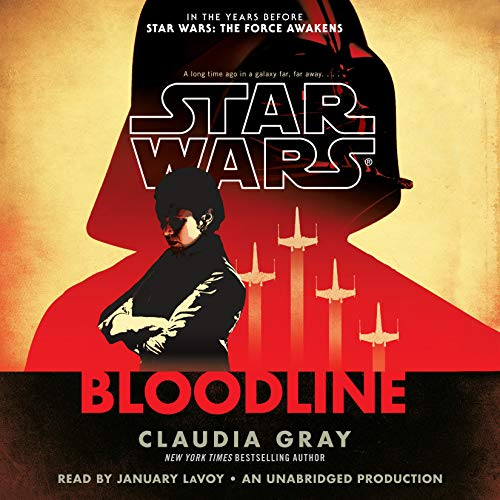 Star Wars: Bloodline - New Republic                   Written by:                                                                                                                                 Claudia Gray                               Narrated by:                                                                                                                                 January LaVoy                      Length: 12 hrs and 14 mins     74 ratings     Overall 4.6