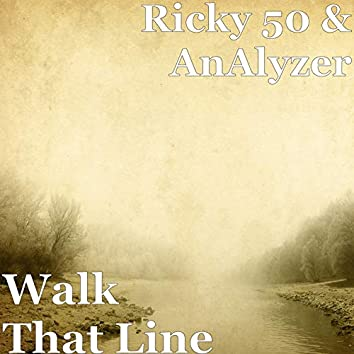Walk That Line
