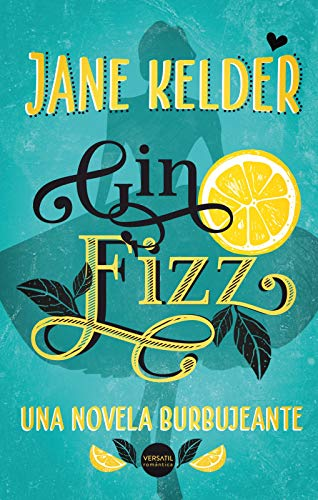 Gin Fizz (Spanish Edition)