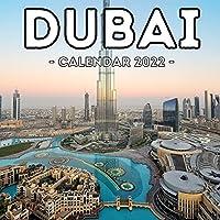 Dubai Calendar 2022: 16-Month Calendar, Cute Gift Idea For Dubai Lovers, Women & Men
