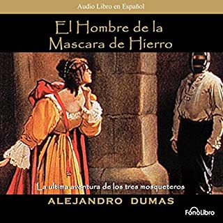 El Hombre de la Mascara de Hierro [The Man in the Iron Mask] (Dramatized) audiobook cover art