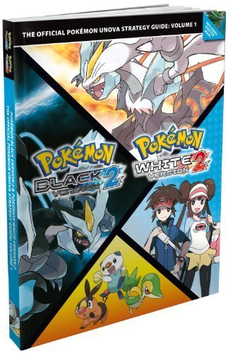 Pok?mon Black Version 2 / Pok?mon White Version 2: Vol. 1, The Official Pok?mon Unova Strategy Guide by The Pokemon Company (2012) Paperback