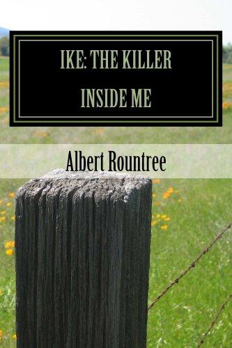 Ike: The Killer Inside Me (English Edition)