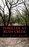 Thriller at Rush Creek (English Edition)