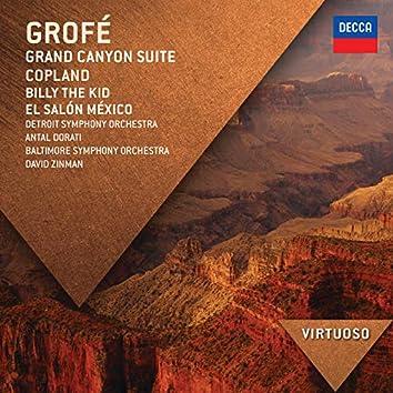Grofé: Grand Canyon Suite; Copland: Billy The Kid; El Salón México